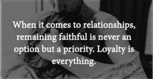 12 Signs Proves That Your Partner Is Faithful And Loyal To You